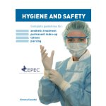 Hygiene and Safety, Complete guidelines for: aesthetic...